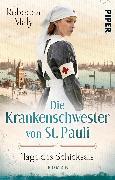 Cover-Bild zu Maly, Rebecca: Die Krankenschwester von St. Pauli - Tage des Schicksals