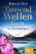 Cover-Bild zu Maly, Rebecca: Tausend Wellen fern 2 (eBook)
