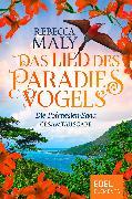 Cover-Bild zu Maly, Rebecca: Das Lied des Paradiesvogels (eBook)