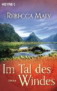 Cover-Bild zu Maly, Rebecca: Im Tal des Windes (eBook)