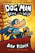 Cover-Bild zu Pilkey, Dav: Dog Man 06: Brawl of the Wild
