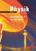 Cover-Bild zu Duden Physik, Gymnasium Bayern, Zu allen Bänden, Grundwissen Sekundarstufe I im Überblick, Arbeitsheft von Gau, Barbara
