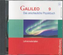 Cover-Bild zu Galileo, Das anschauliche Physikbuch, Ausgabe für Gymnasien in Bayern, 9. Jahrgangsstufe, Lehrermaterialien auf CD-ROM von Deger, Hermann