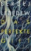 Cover-Bild zu Lebedew, Sergej: Das perfekte Gift