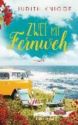 Cover-Bild zu Knigge, Judith: Zwei mit Fernweh