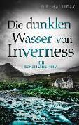 Cover-Bild zu Halliday, G.R.: Die dunklen Wasser von Inverness