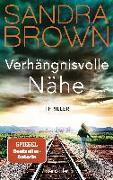 Cover-Bild zu Brown, Sandra: Verhängnisvolle Nähe