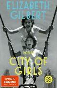 Cover-Bild zu Gilbert, Elizabeth: City of Girls