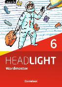 Cover-Bild zu English G Headlight 6. Allgemeine Ausgabe. Wordmaster mit Lösungen von Fleischhauer, Ursula