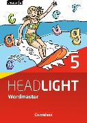 Cover-Bild zu English G Headlight 5. Allgemeine Ausgabe. Wordmaster mit Lösungen von Fleischhauer, Ursula