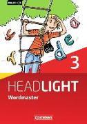 Cover-Bild zu English G Headlight 3. Allgemeine Ausgabe. Wordmaster von Fleischhauer, Ursula
