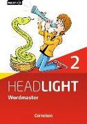 Cover-Bild zu English G Headlight 2. Allgemeine Ausgabe. Wordmaster von Fleischhauer, Ursula