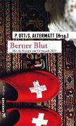 Cover-Bild zu Berner Blut von Ott, Paul (Hrsg.)