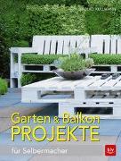 Cover-Bild zu Kullmann, Folko: Garten & Balkonprojekte