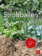Cover-Bild zu Kullmann, Folko: Gärtnern auf Strohballen (eBook)