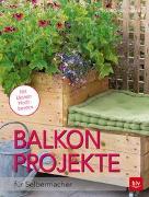 Cover-Bild zu Kullmann, Folko: Balkon-Projekte