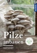 Cover-Bild zu Kullmann, Folko: Pilze anbauen