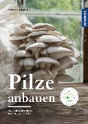 Cover-Bild zu Kullmann, Folko: Pilze anbauen (eBook)
