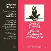 Cover-Bild zu Orwell, George: Einen Elefanten erschiessen