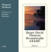 Cover-Bild zu Thoreau, Henry David: Wo und wofür ich lebte