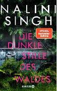 Cover-Bild zu Singh, Nalini: Die dunkle Stille des Waldes