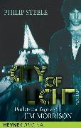 Cover-Bild zu Steele, Philip: City of Light. Die letzten Tage von Jim Morrison (eBook)