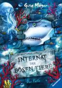 Cover-Bild zu Internat der bösen Tiere, Band 2: Die Falle