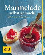 Cover-Bild zu Schinharl, Cornelia: Marmelade selbst gemacht (eBook)