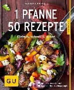 Cover-Bild zu Schinharl, Cornelia: 1 Pfanne - 50 Rezepte (eBook)
