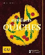 Cover-Bild zu Schinharl, Cornelia: Einfach Quiches (eBook)