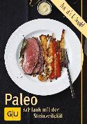 Cover-Bild zu Schinharl, Cornelia: Paleo - die Steinzeitdiät (eBook)