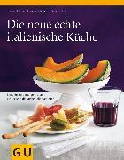 Cover-Bild zu Sälzer, Sabine: Die neue echte italienische Küche (eBook)