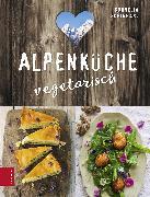 Cover-Bild zu Schinharl, Cornelia: Alpenküche vegetarisch (eBook)