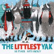 Cover-Bild zu Fraser, Lu: The Littlest Yak