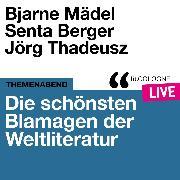 Cover-Bild zu Mädel, Bjarne: Die schönsten Blamagen der Weltliteratur - lit.COLOGNE live (Ungekürzt) (Audio Download)