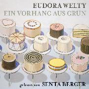 Cover-Bild zu Welty, Eudora: Ein Vorhang aus Grün (Audio Download)