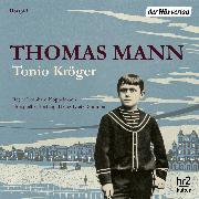 Cover-Bild zu Mann, Thomas: Tonio Kröger (Audio Download)