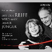 Cover-Bild zu Hesse, Hermann: Mit der Reife wird man immer jünger (Audio Download)
