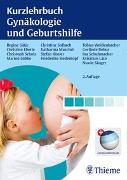 Cover-Bild zu Kurzlehrbuch Gynäkologie und Geburtshilfe von Gätje, Regine (Beitr.)