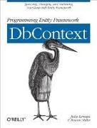 Cover-Bild zu Lerman, Julia: Programming Entity Framework: DbContext (eBook)