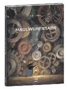Cover-Bild zu Kuhlmann, Torben: Maulwurfstadt