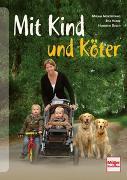 Cover-Bild zu Müntefering, Mirjam: Mit Kind und Köter