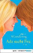 Cover-Bild zu Müntefering, Mirjam: Ada sucht Eva (eBook)