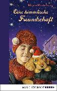Cover-Bild zu Müntefering, Mirjam: Eine himmlische Freundschaft (eBook)