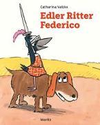 Cover-Bild zu Valckx, Catharina: Edler Ritter Federico