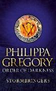 Cover-Bild zu Gregory, Philippa: Order of Darkness 02. Stormbringers (eBook)