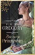 Cover-Bild zu Gregory, Philippa: Die ewige Prinzessin (eBook)