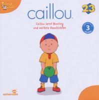 Cover-Bild zu Caillou lernt Bowling und weitere von Various (Komponist)