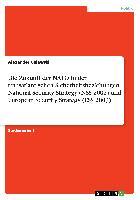 Cover-Bild zu Die Zukunft der NATO in den transatlantischen Sicherheitsbeziehungen. National Security Strategy (NSS 2002) und European Security Strategy (ESS 2003) von Gajewski, Alexander