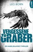 Cover-Bild zu Vergessene Gräber (eBook) von Born, Leo